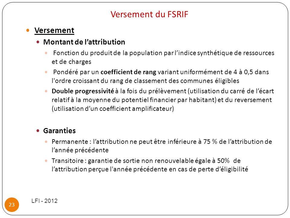 Versement du FSRIF Versement Montant de l'attribution Garanties
