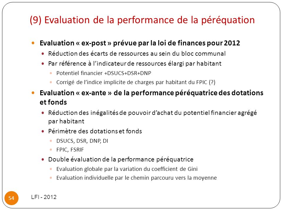 (9) Evaluation de la performance de la péréquation