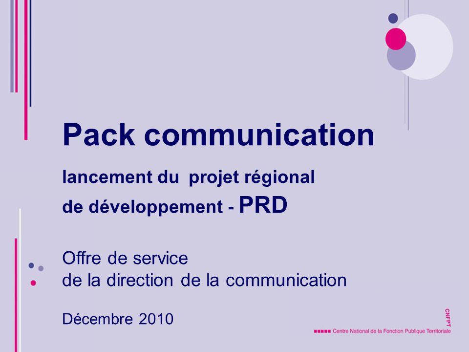 Pack communication lancement du projet régional de développement - PRD
