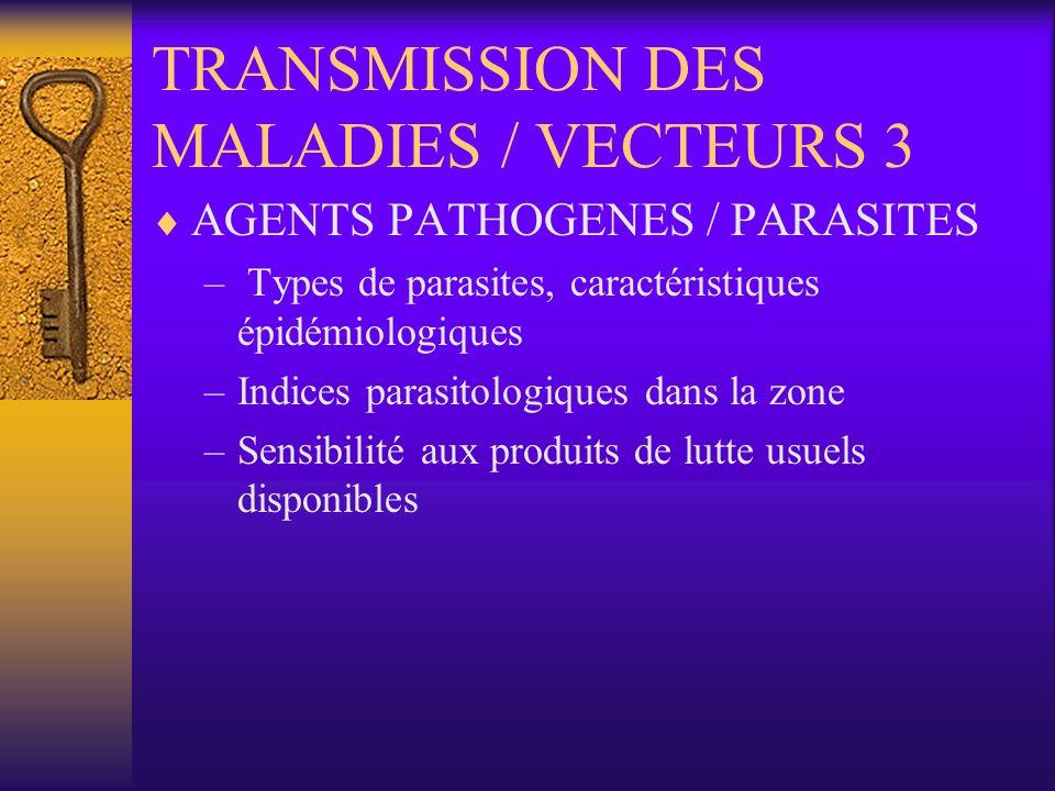 TRANSMISSION DES MALADIES / VECTEURS 3