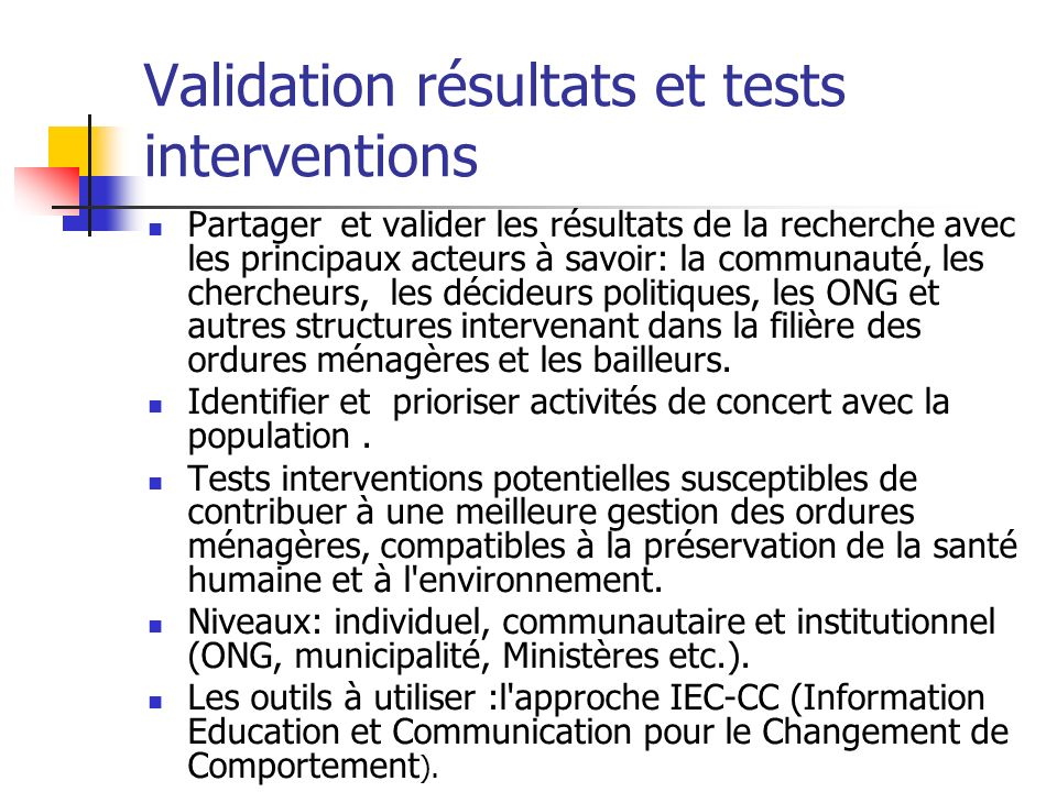 Validation résultats et tests interventions
