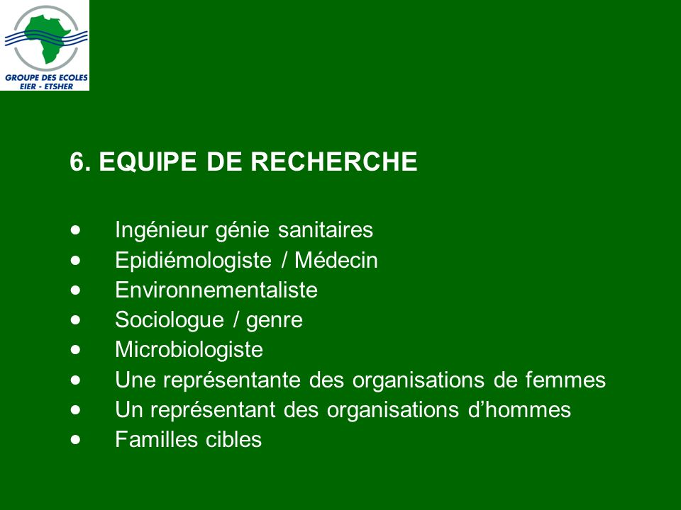 6. EQUIPE DE RECHERCHE Ingénieur génie sanitaires