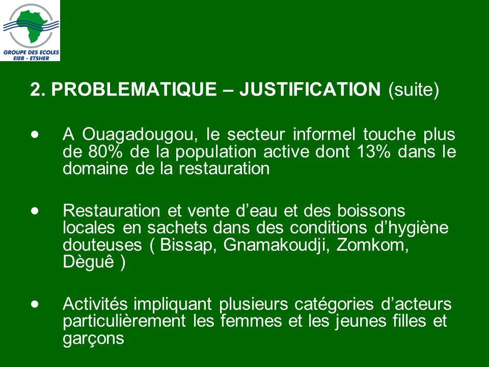 2. PROBLEMATIQUE – JUSTIFICATION (suite)