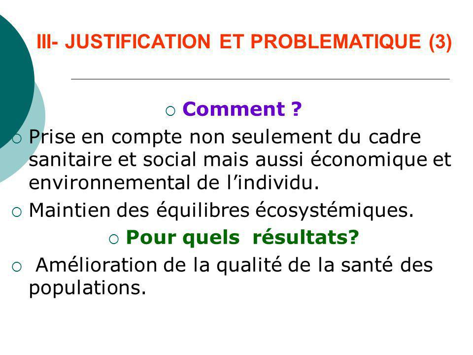 III- JUSTIFICATION ET PROBLEMATIQUE (3)