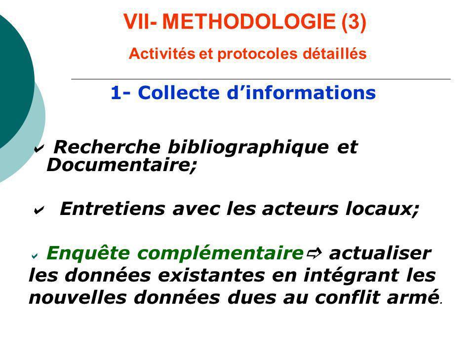 VII- METHODOLOGIE (3) Activités et protocoles détaillés