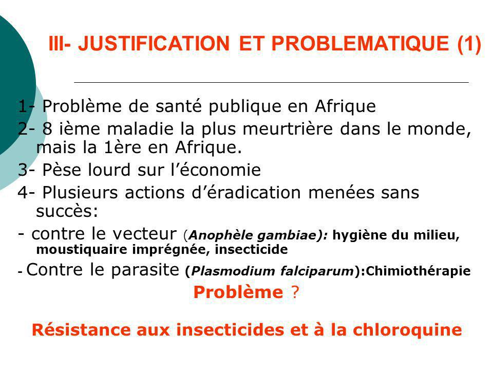 III- JUSTIFICATION ET PROBLEMATIQUE (1)