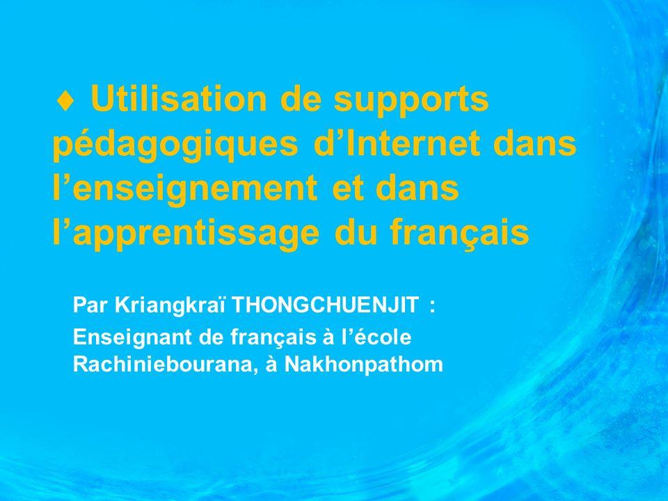  Utilisation de supports pédagogiques d'Internet dans l'enseignement et dans l'apprentissage du français