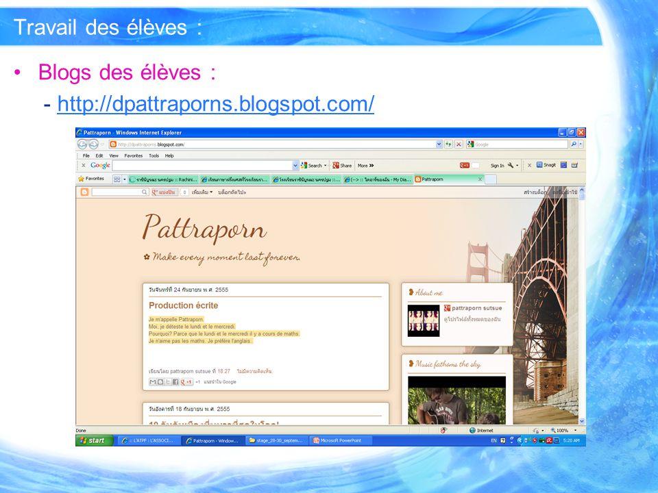 Travail des élèves : Blogs des élèves : - http://dpattraporns.blogspot.com/
