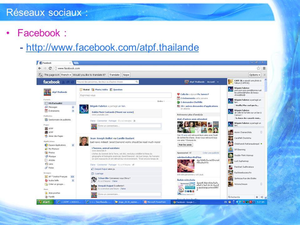 Réseaux sociaux : Facebook : - http://www.facebook.com/atpf.thailande