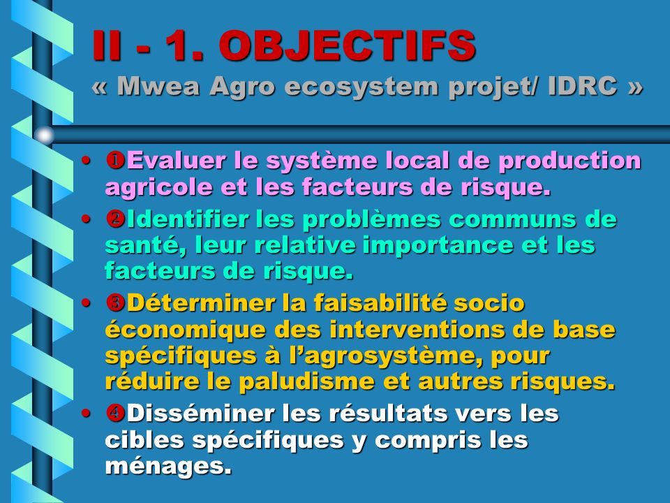 II - 1. OBJECTIFS « Mwea Agro ecosystem projet/ IDRC »