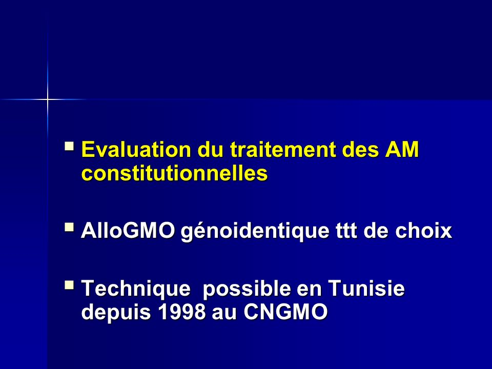 Evaluation du traitement des AM constitutionnelles