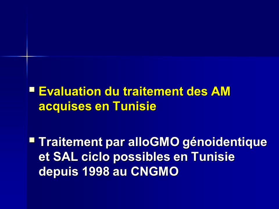 Evaluation du traitement des AM acquises en Tunisie