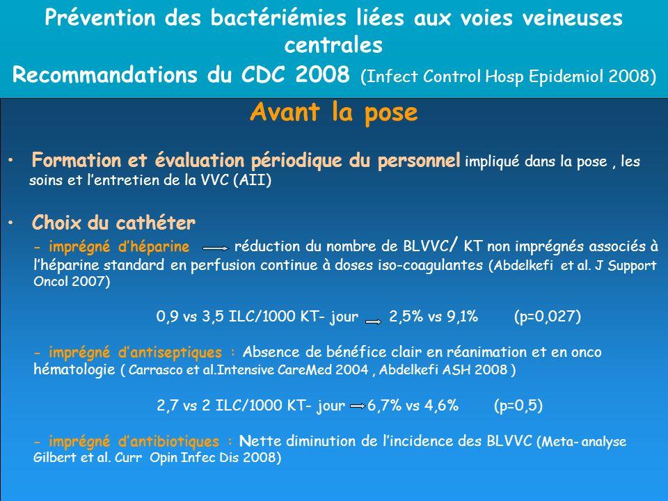 Prévention des bactériémies liées aux voies veineuses centrales Recommandations du CDC 2008 (Infect Control Hosp Epidemiol 2008)
