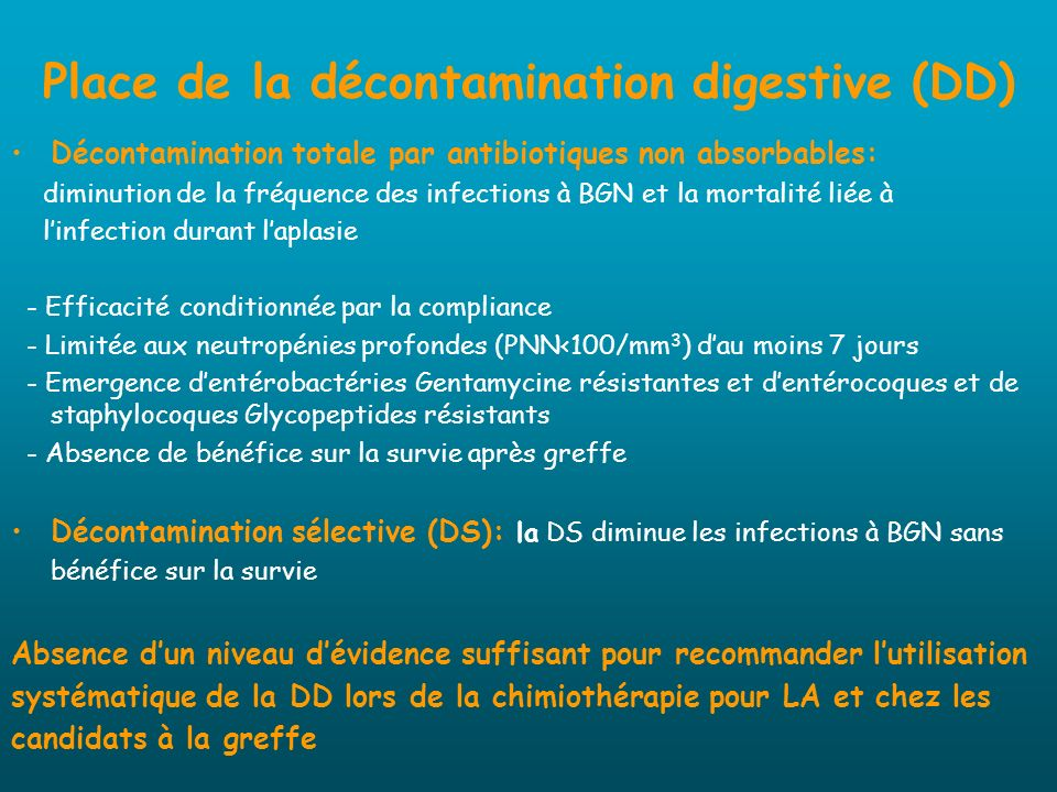 Place de la décontamination digestive (DD)