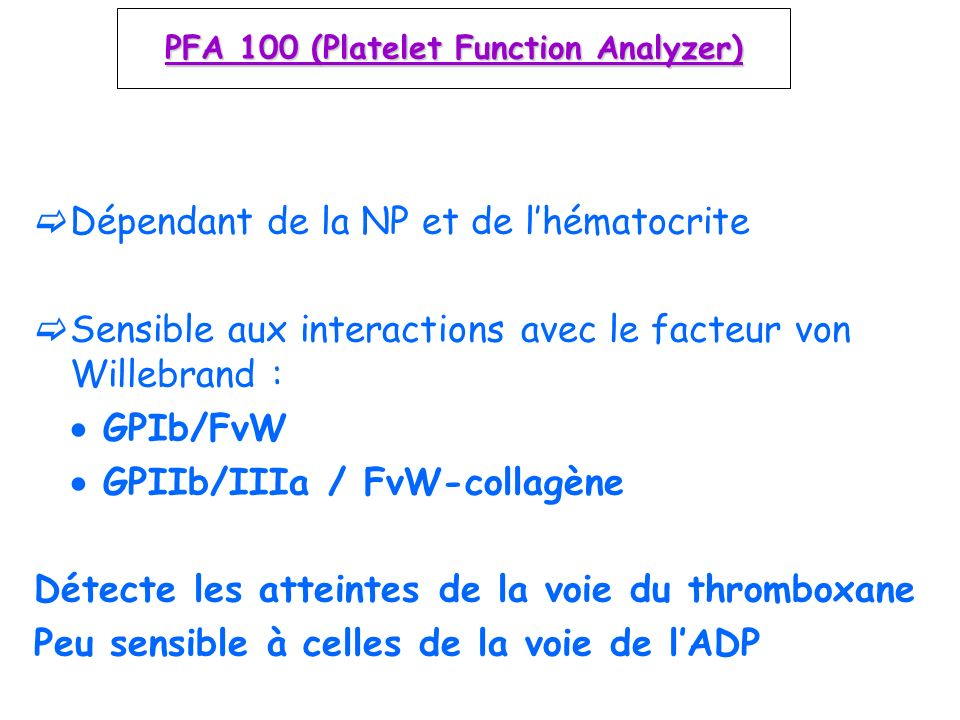 PFA 100 (Platelet Function Analyzer)