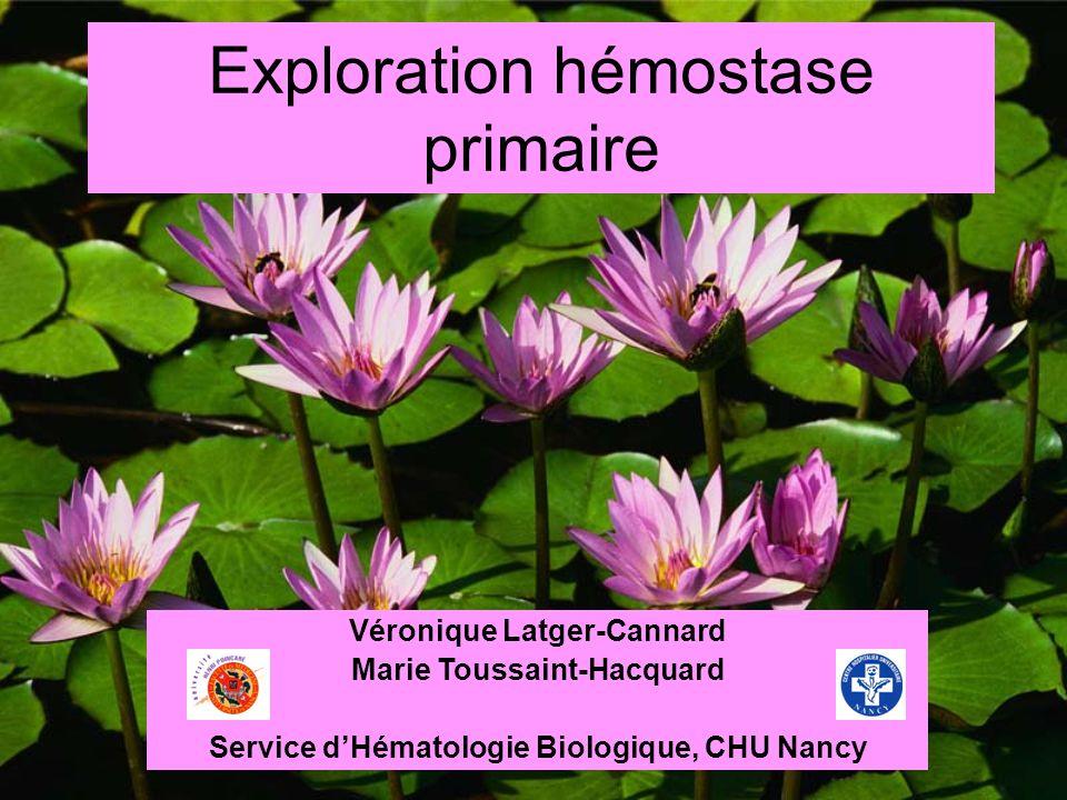 Exploration hémostase primaire