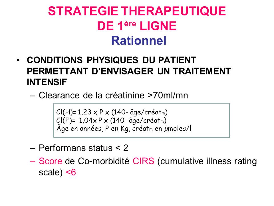 STRATEGIE THERAPEUTIQUE DE 1ère LIGNE Rationnel