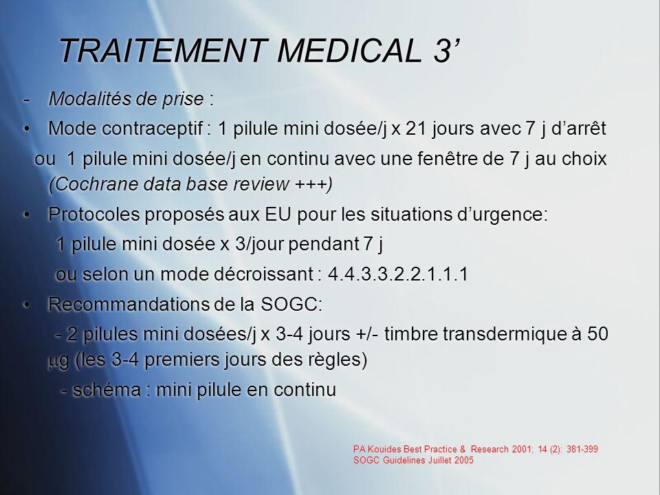 TRAITEMENT MEDICAL 3' Modalités de prise :