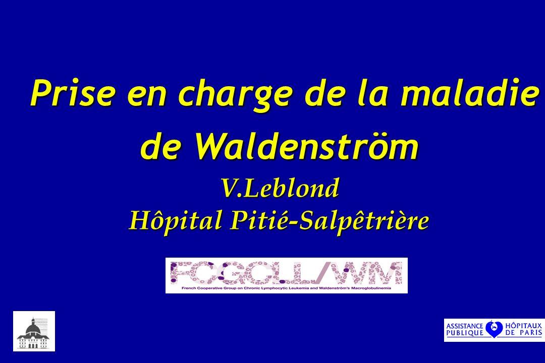 Prise en charge de la maladie de Waldenström V