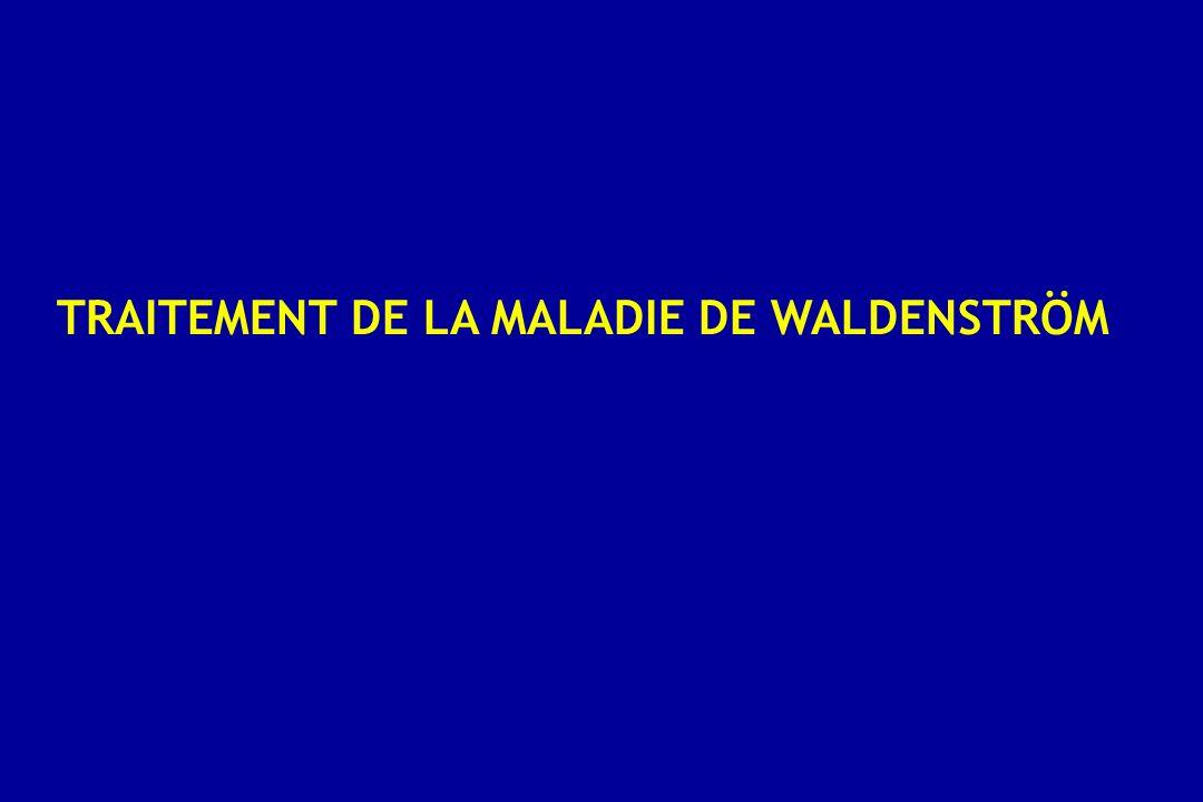 TRAITEMENT DE LA MALADIE DE WALDENSTRÖM