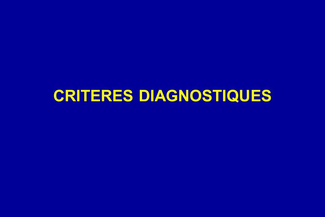CRITERES DIAGNOSTIQUES