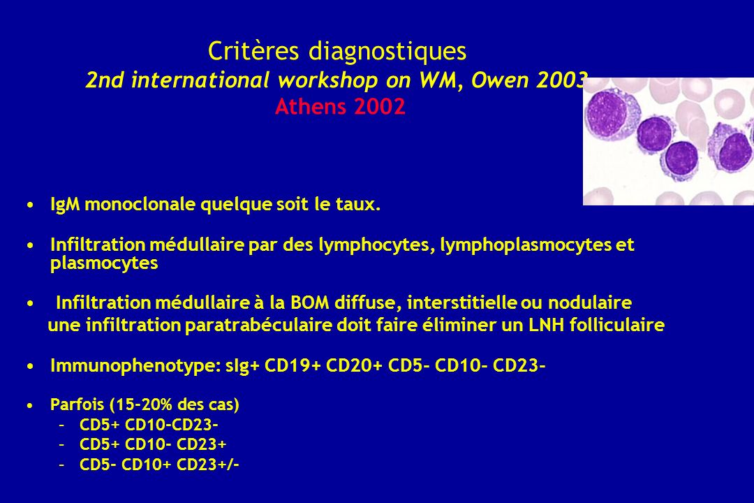Critères diagnostiques 2nd international workshop on WM, Owen 2003 Athens 2002