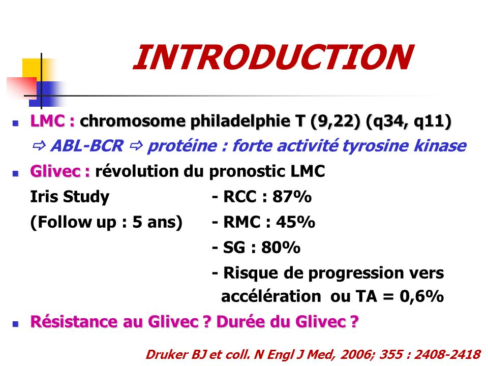 INTRODUCTION LMC : chromosome philadelphie T (9,22) (q34, q11)