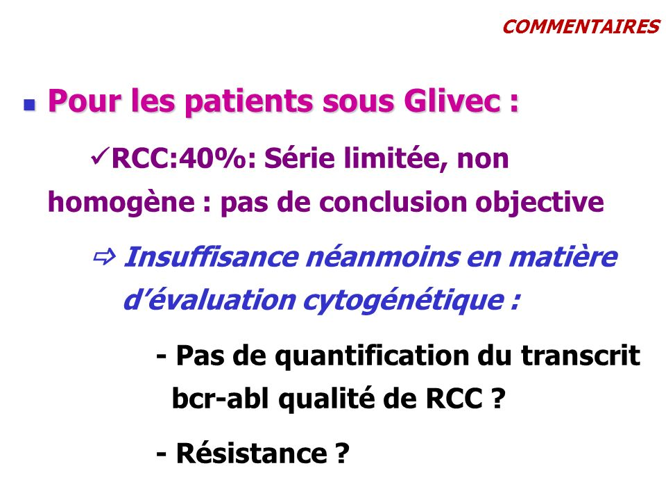 Pour les patients sous Glivec :