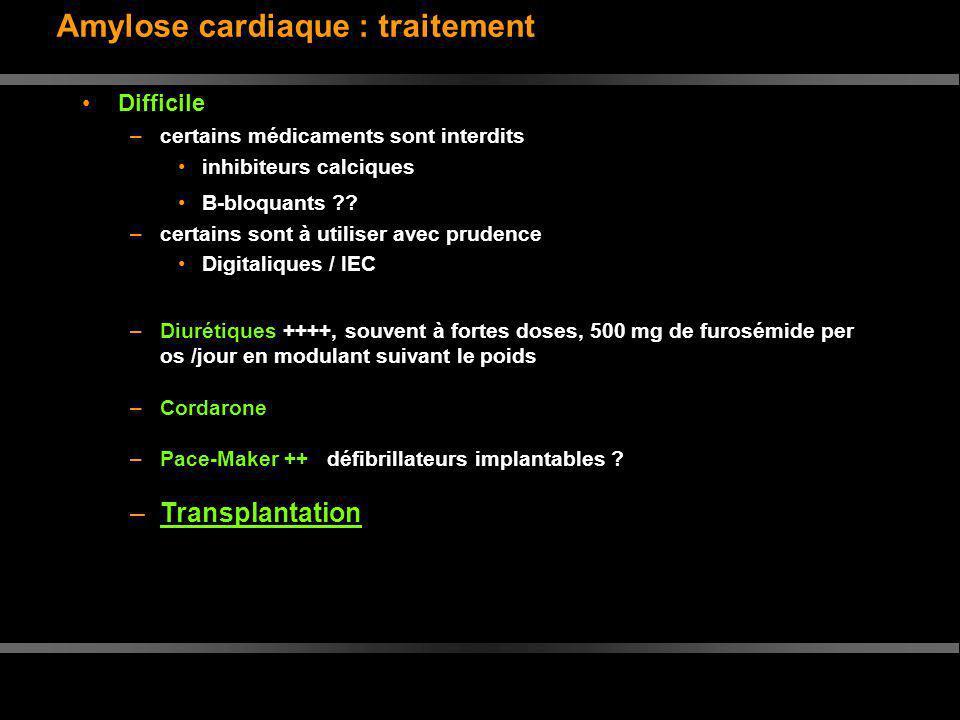 Amylose cardiaque : traitement
