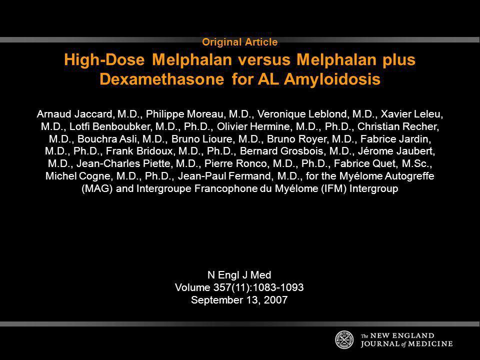 Original Article High-Dose Melphalan versus Melphalan plus Dexamethasone for AL Amyloidosis