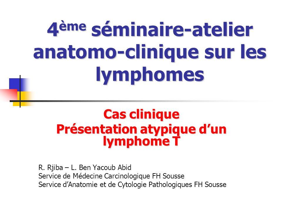 4ème séminaire-atelier anatomo-clinique sur les lymphomes