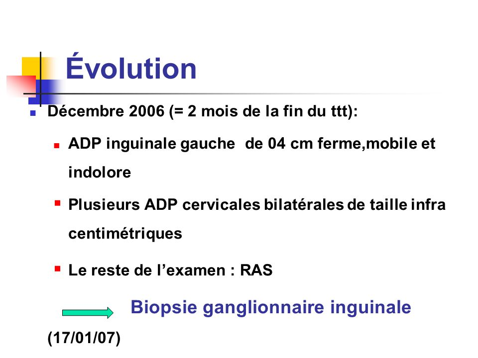 Évolution Décembre 2006 (= 2 mois de la fin du ttt):