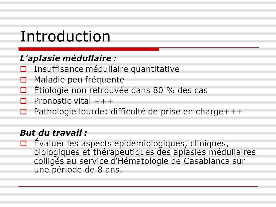 Introduction L'aplasie médullaire :