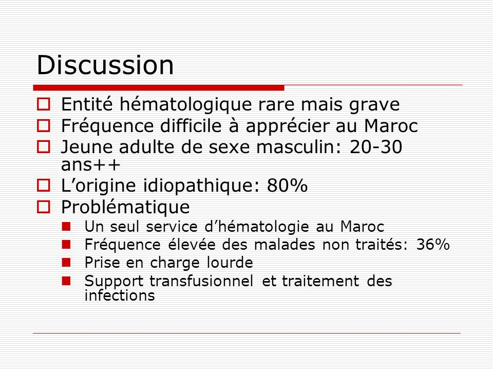 Discussion Entité hématologique rare mais grave