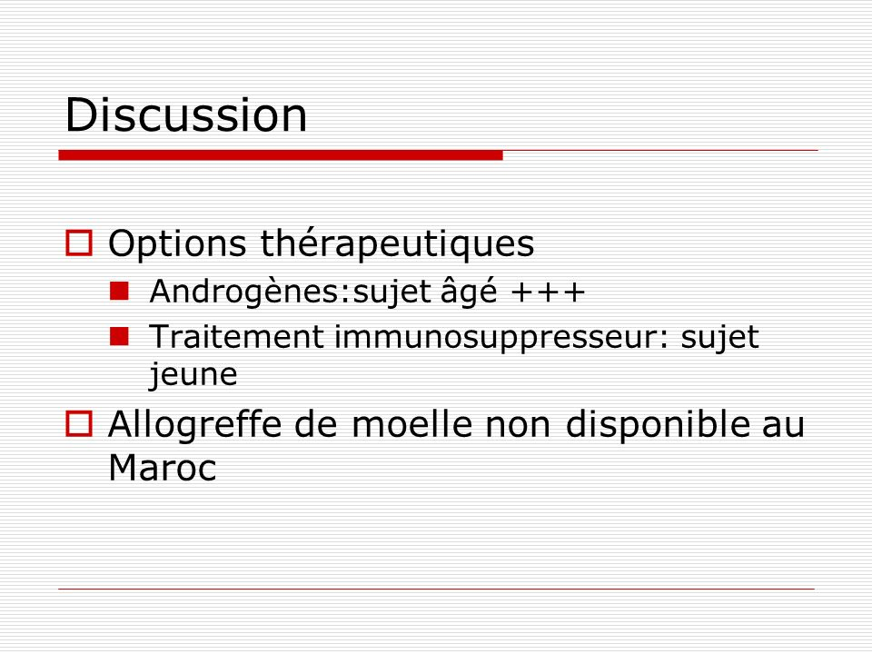 Discussion Options thérapeutiques