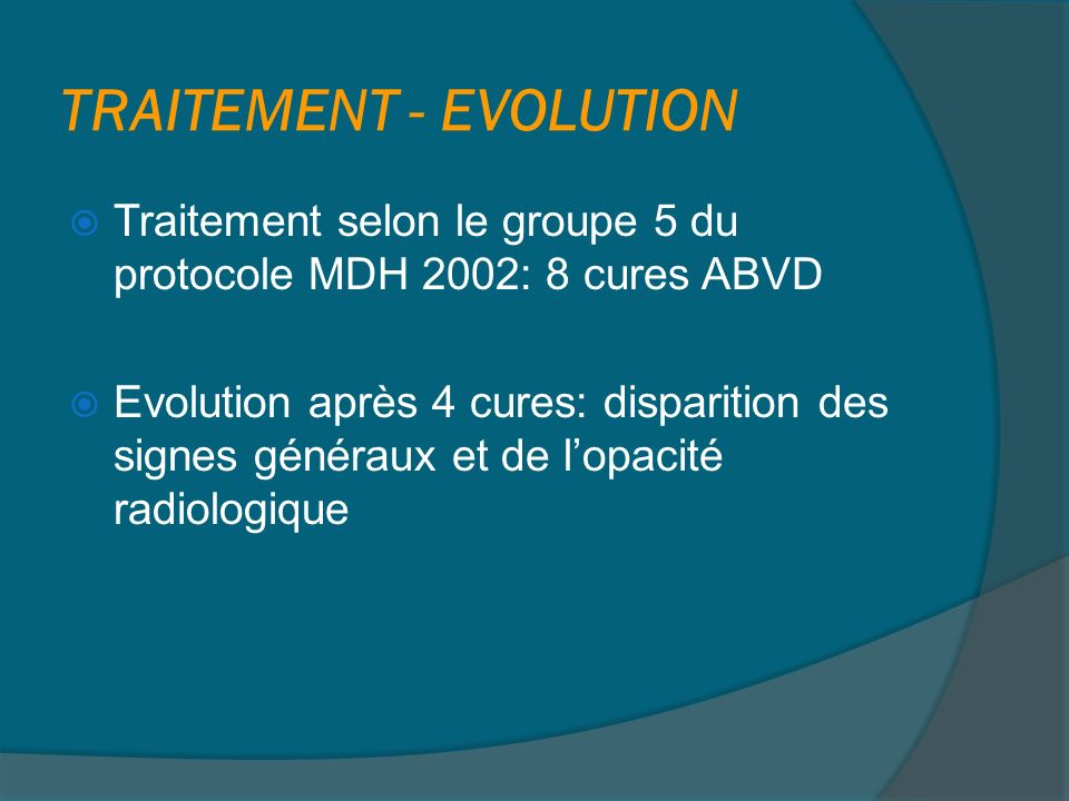 TRAITEMENT - EVOLUTION
