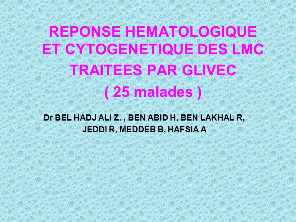 REPONSE HEMATOLOGIQUE ET CYTOGENETIQUE DES LMC TRAITEES PAR GLIVEC ( 25 malades )
