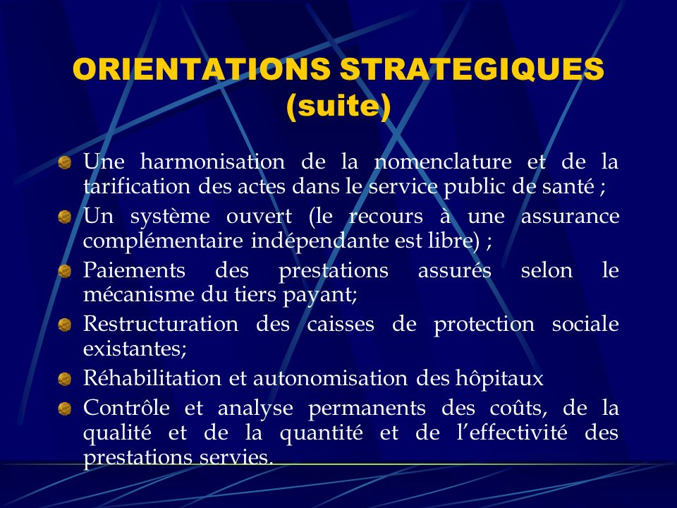 ORIENTATIONS STRATEGIQUES (suite)