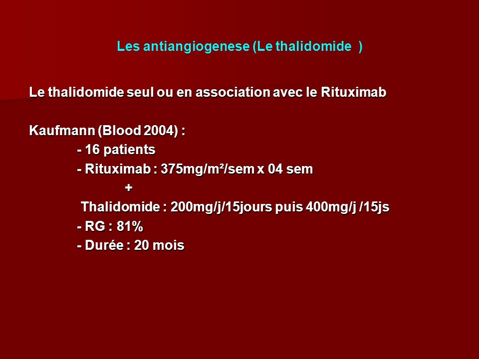 Les antiangiogenese (Le thalidomide )
