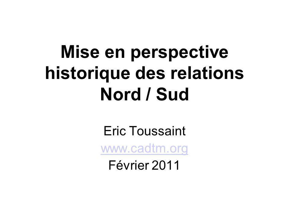 Mise en perspective historique des relations Nord / Sud
