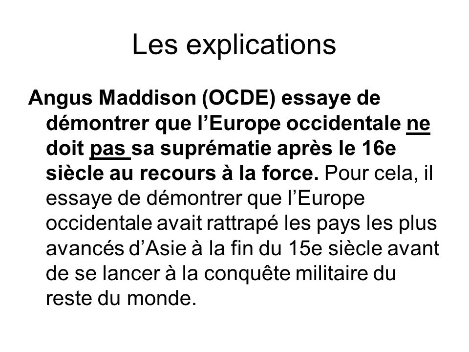 Les explications