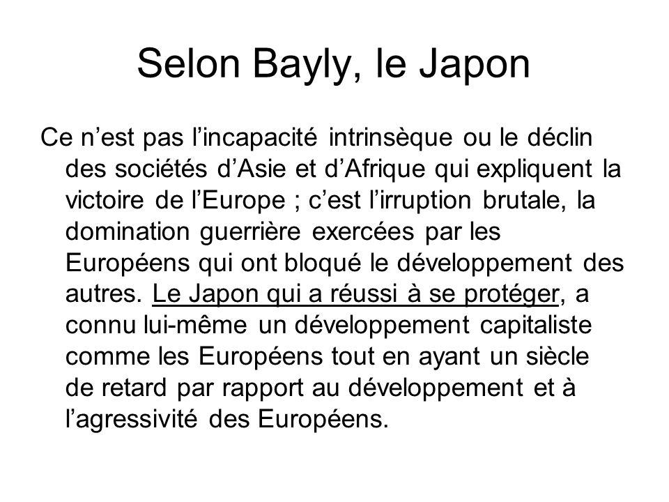 Selon Bayly, le Japon