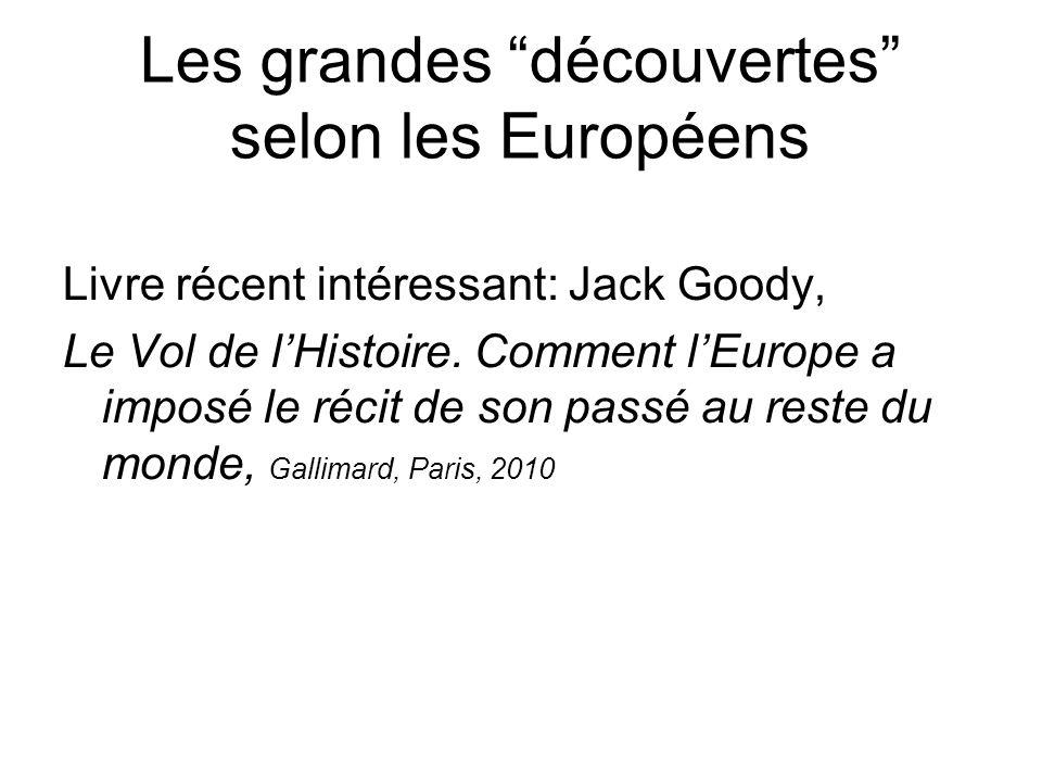 Les grandes découvertes selon les Européens