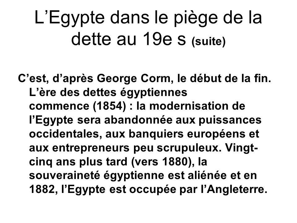 L'Egypte dans le piège de la dette au 19e s (suite)