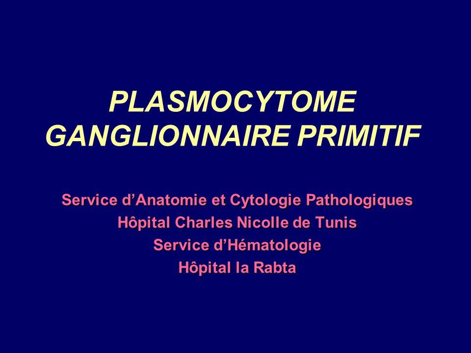PLASMOCYTOME GANGLIONNAIRE PRIMITIF