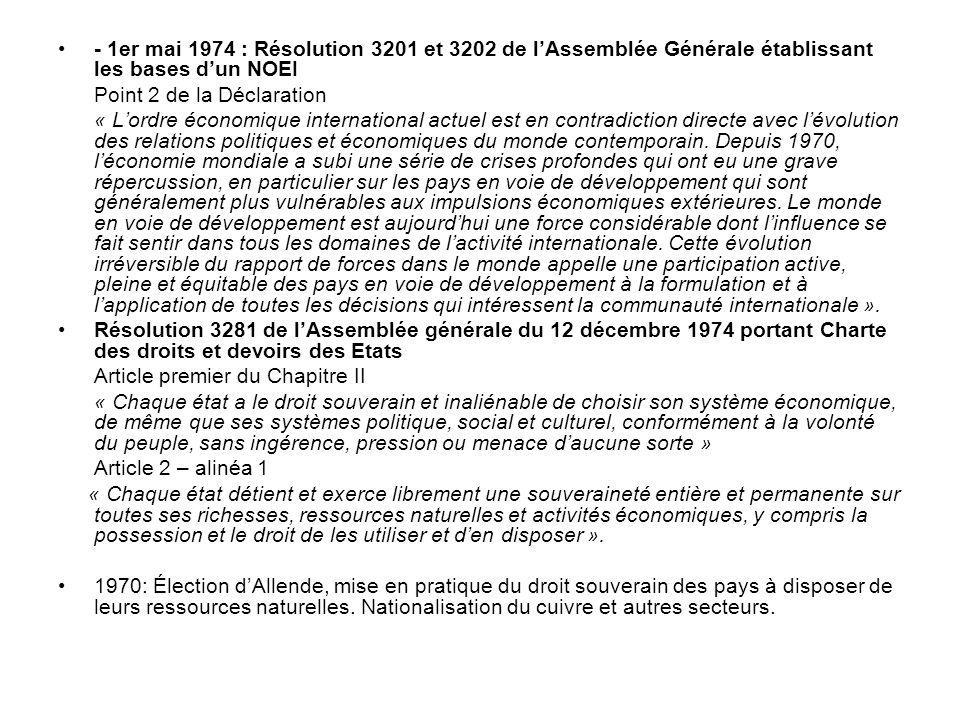 - 1er mai 1974 : Résolution 3201 et 3202 de l'Assemblée Générale établissant les bases d'un NOEI