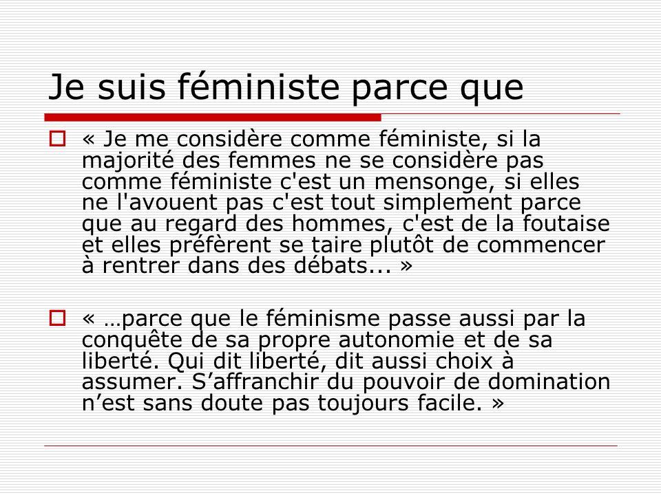 Je suis féministe parce que