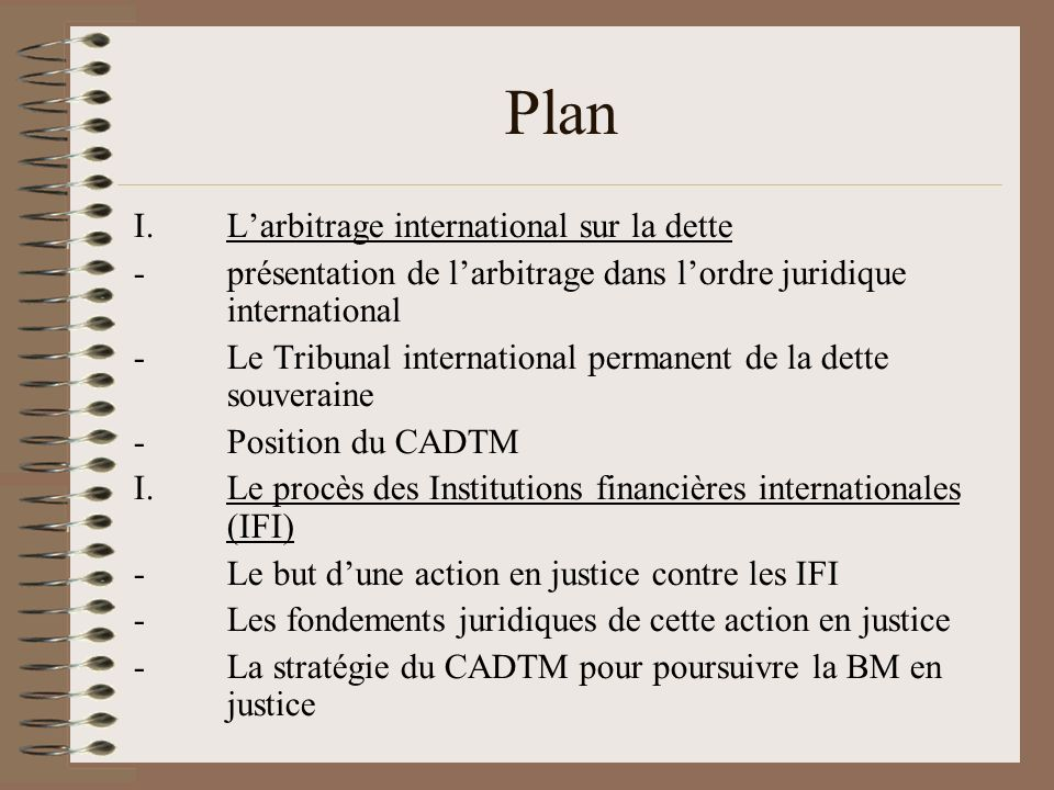 Plan L'arbitrage international sur la dette