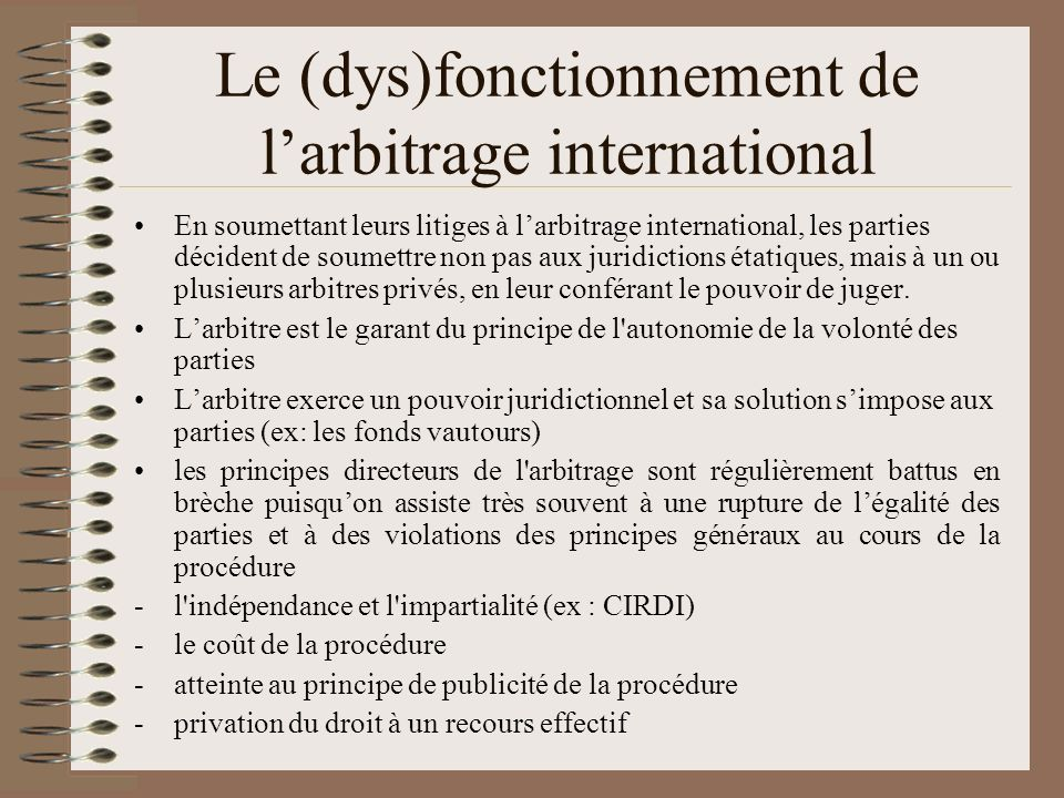 Le (dys)fonctionnement de l'arbitrage international