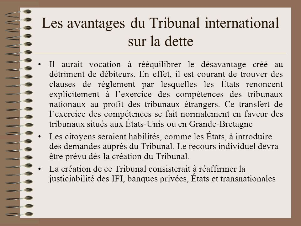 Les avantages du Tribunal international sur la dette